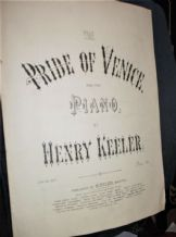 ANTIQUE SHEET MUSIC THE PRIDE OF VENICE PIANO HENRY KEELER BRISTOL